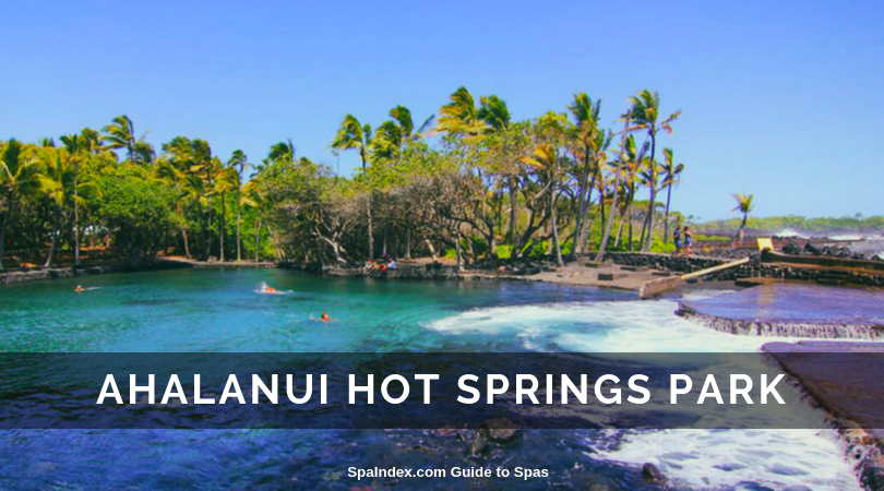 Ahalanui Hot Springs Park