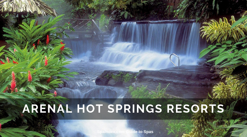 Arenal Hot Springs Resorts