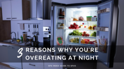 3 Reasons You Keep Overeating at Night