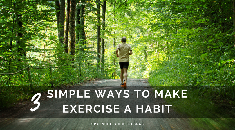 MAKE EXERCISE A HABIT