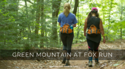 Destination Spa Spotlight:  Green Mountain at Fox Run, Vermont