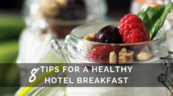 8 Tips for Eating a Healthy Hotel Breakfast