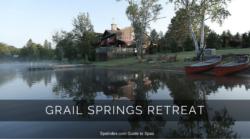 Retreat Spotlight:  Grail Springs Retreat, Ontario