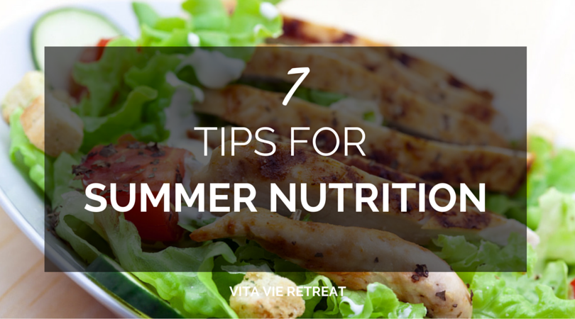 7 TIPS FOR SUMMER NUTRITION