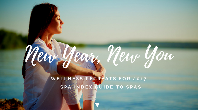 New Year New You - 2017 Wellness Retreats