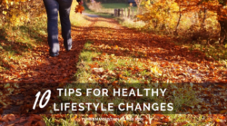 10 Tips for Healthy Lifestyle Changes