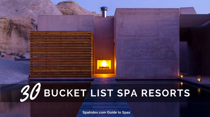 Amazing Bucket List Spa Resorts