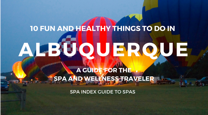 10 Fun and Healthy Things to do in Albuquerque