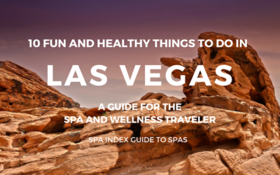 10 Things to Do in Las Vegas – Spas, Fitness, Food and Fun