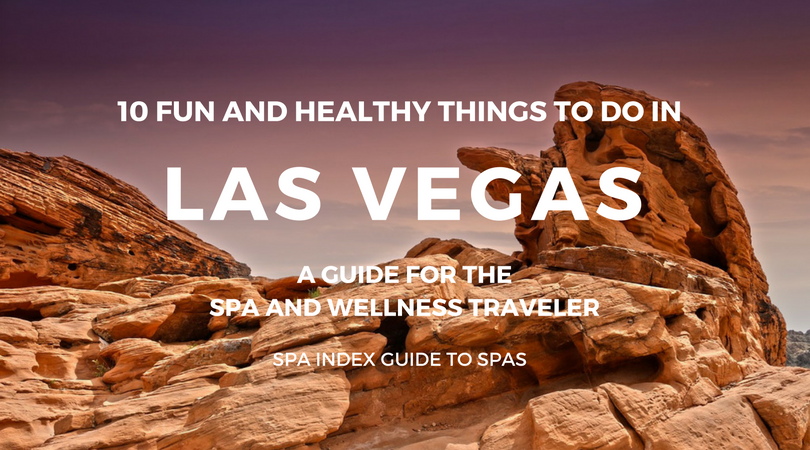 10 Fun and Healthy Things to Do in Las Vegas