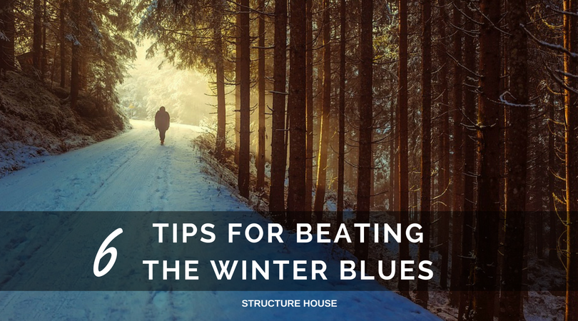 6 TIPS - Beating the Winter Blues