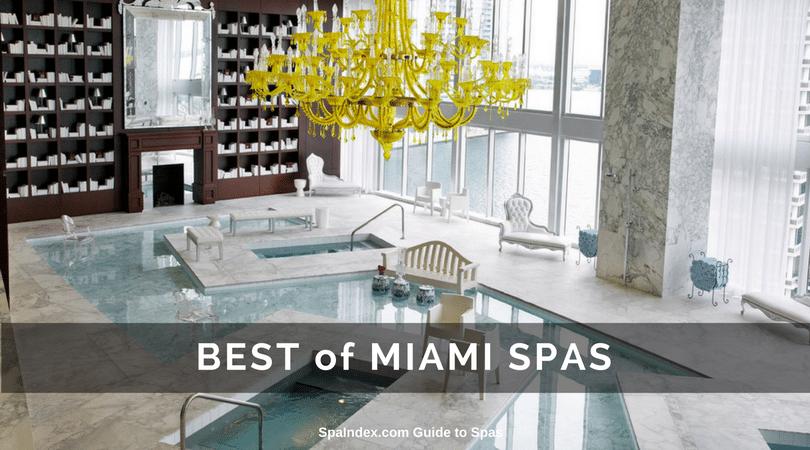 Best Spas in Miami