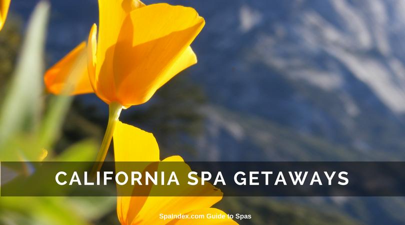 CALIFORNIA Spa Getaways and Deals