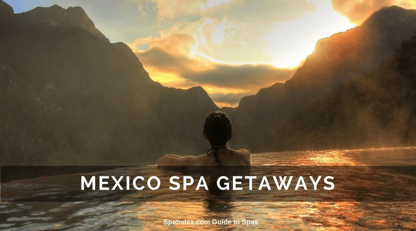 Mexico Spa Deals