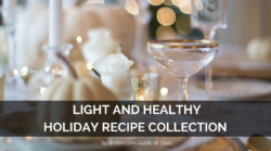 Reader Favorite Holiday Recipes — Light and Healthy Spa Cuisine