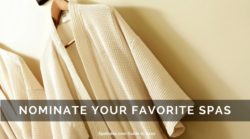 Nominate Your Favorite Spas