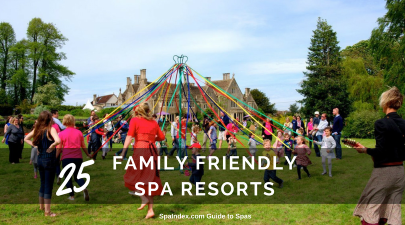 25 Family Friendly Spa Hotels And Resorts