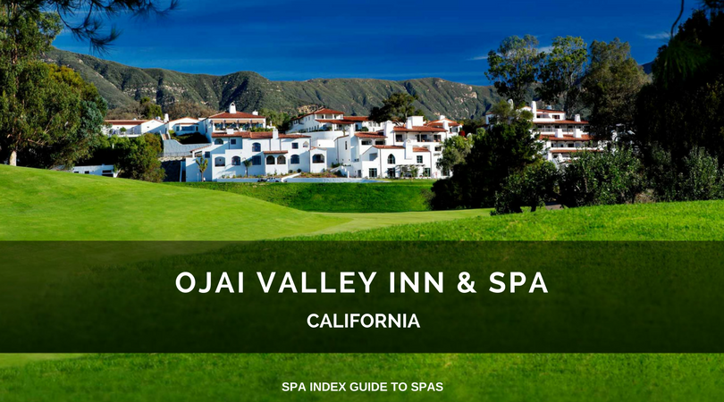 Luxury Hotels Ojai Valley Inn Spa: Spa March Madness 2019: Favorite USA Spa Hotels And Resorts