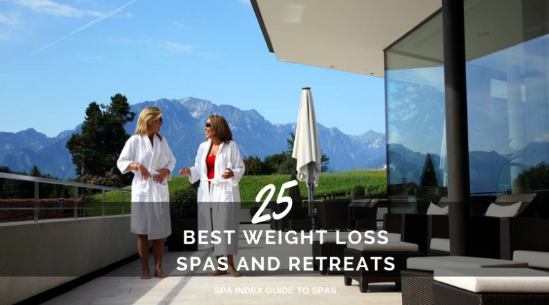 25 Best Weight Loss Spas Resorts And Spa Retreats